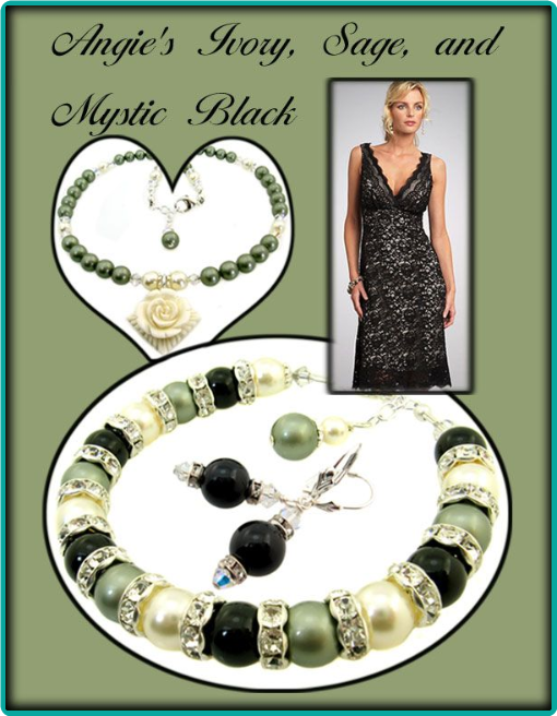 Sage, ivory and mystic black pearls combined with sparkling rhinestones were used in this custom jewelry matching the bridesmaids' lacy black dresses.
