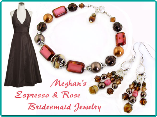 Custom jewelry made to match the bridesmaids' espresso brown dresses was made with beads of  brown, copper, caramel and dusky rose.